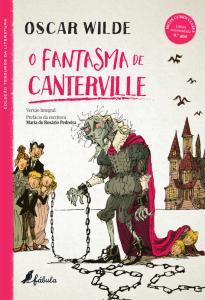 As Viagens de Gulliver, Jonathan Swift, Oscar Wilde, O Fantasma de Canterville, Fábula, Deus Me Livro