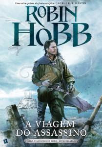 A Viagem do Assassino, Saída de Emergência, Deus Me Livro, Robin Hobb