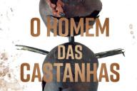 O Homem das Castanhas, Suma de Letras, Deus Me Livro, Soren Sveistrup