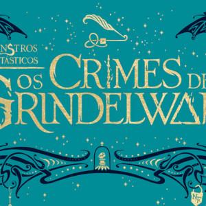 Monstros Fantásticos, Deus Me Livro, Editorial Presença, Os Crimes de Grindelwald, J.K. Rowling
