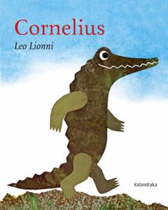 Cornelius, Deus Me Livro, Kalandraka, Leo Lionni