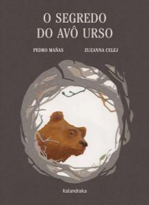 O Segredo do Avô Urso, Kalandraka, Deus Me Livro, Pedro Mañas, Zuzanna Celej