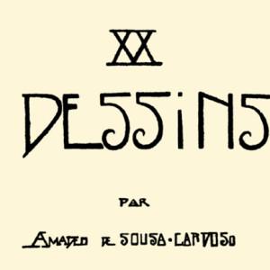 XX Dessins, Ponto de Fuga, Deus Me Livro, Amadeo de Souza-Cardoso